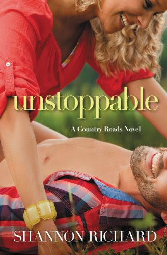Unstoppable (A Country Roads Novel) by Shannon Richard