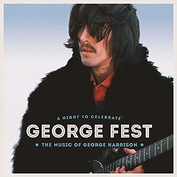 GEORGE FEST:ジョージ・ハリスン・トリビュート・コンサート(完全生産限定盤)(Blu-ray Disc付)