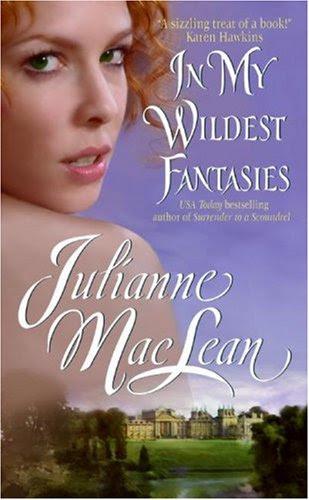 In My Wildest Fantasies: Pembroke Palace Series, Book One (Avon Romantic Treasure) by Julianne MacLean