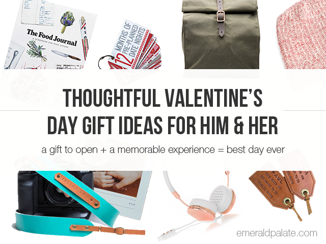 Thoughtful Valentines Day Gift Ideas For Him Her The Emerald Palate