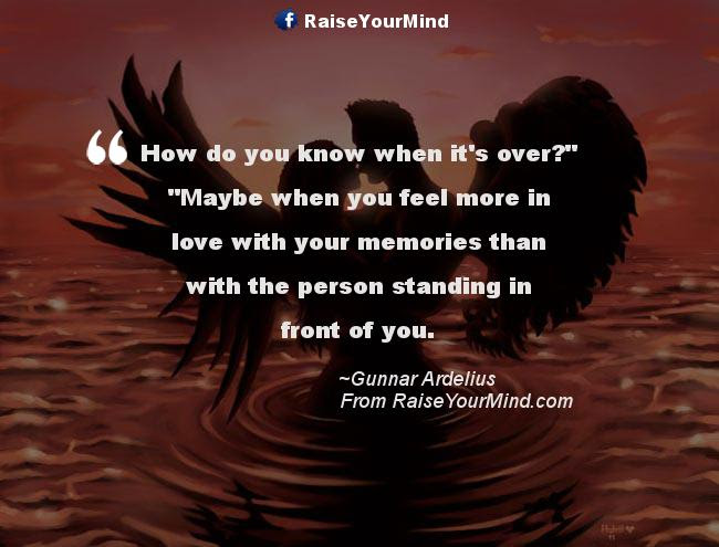 Falling Out Of Love Quotes Sayings Verses Advice Raise Your Mind