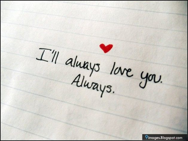 Ill Always Love You Always Pictures Photos And Images For