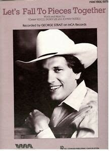 george strait lets fall  pieces  sheet