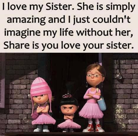 I Love My Sister She Is Simply Amazing Pictures Photos And Images