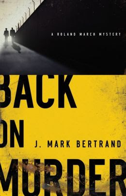 Back on Murder (Roland March Series #1)