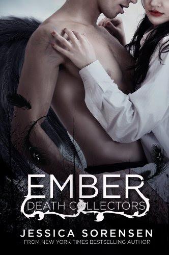 Ember X (Death Collectors) by Jessica Sorensen