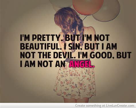 Not Prettiest Girl Quotes
