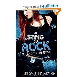 Le Sang du Rock, T2 : Bad to the Bone
