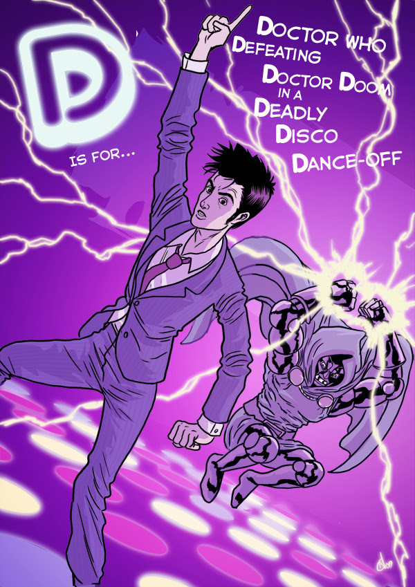 D is for... Doctor Who Defeating Doctor Doom in a Deadly Disco Dance-off