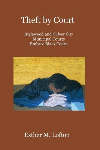 Theft By Court Inglewood And Culver City Municipal Courts Enforce Black Codes
