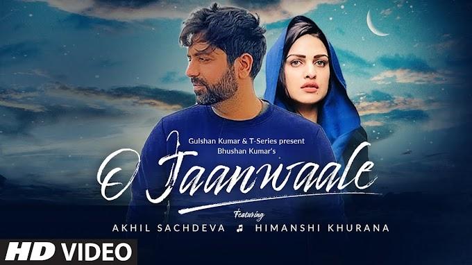 O Jaanwaale - Akhil Sachdeva Lyrics