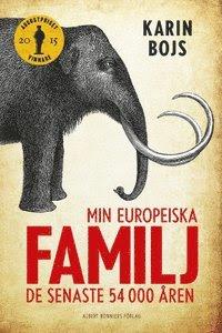 Min europeiska familj : de senaste 54 000 åren (inbunden)