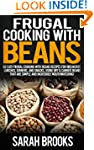 Frugal Cooking With Beans: 50 Incredi...