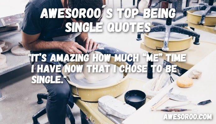 178 Awesome Being Single Quotes With Images Feb 2018 Update