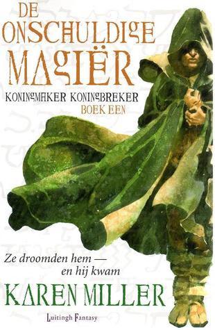 De onschuldige magiër (Koningmaker Koningbreker, #1)