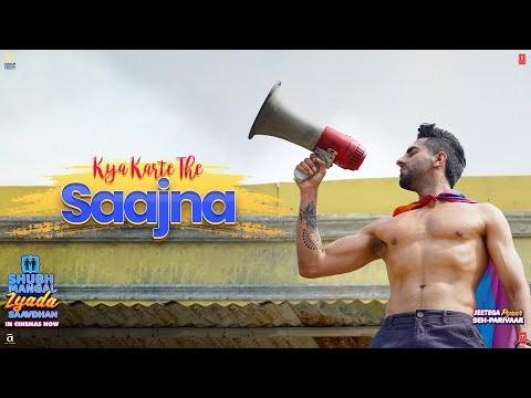 [Shubh Mangal Zyada Saavdhan] Kya Karte The Saajna lyrics