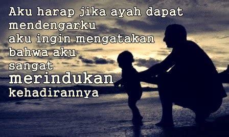 kata kata ungkapan isi hati rindu  ayah tercinta