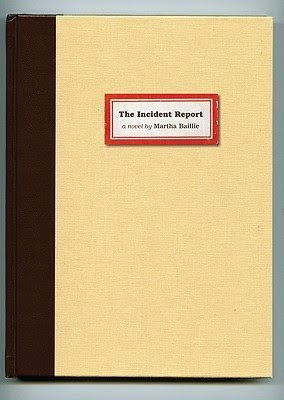 The Incident Report