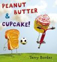 Book Cover Image. Title: Peanut Butter & Cupcake, Author: Terry Border