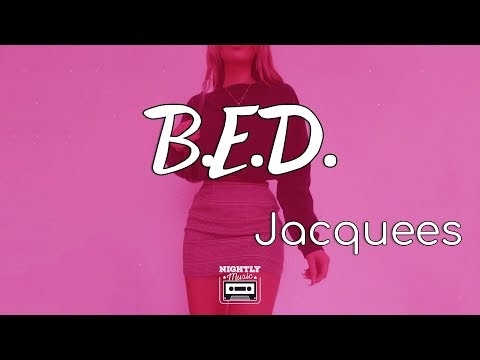 Jacquees - Bed Friends Lyrics
