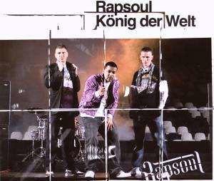 Rapsoul - König der Welt