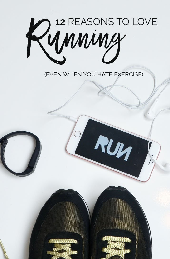 12 reasons to love running, even when you hate exercise
