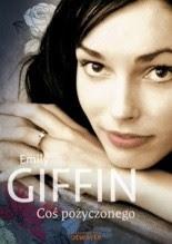"""Emily Giffin """"Coś pożyczonego"""""""