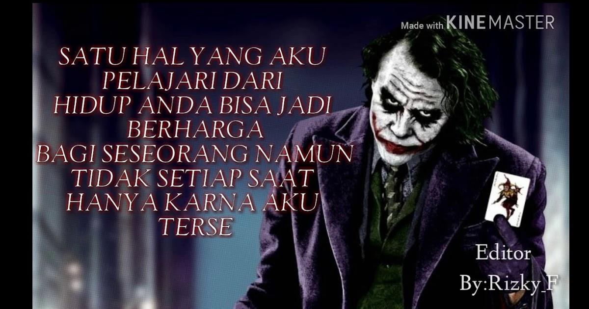 Inspirasi 56 Kata Kata Bijak Film Joker