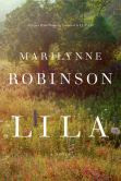 Book Cover Image. Title: Lila, Author: Marilynne Robinson