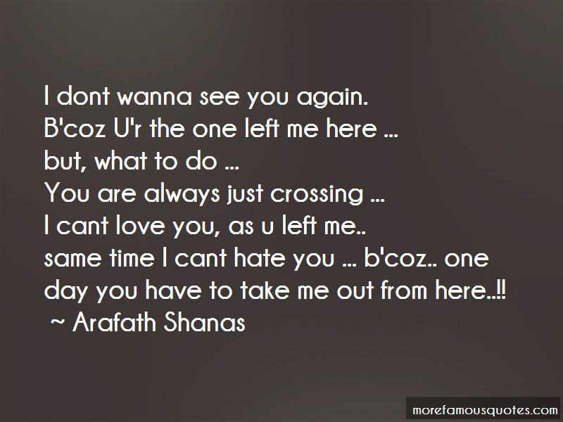 I Dont Wanna Hate You Quotes Top 1 Quotes About I Dont Wanna Hate