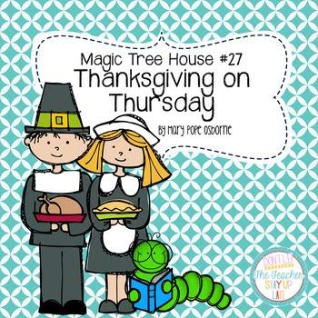 Magic Tree House - Thanksgiving on Thursday literature unit