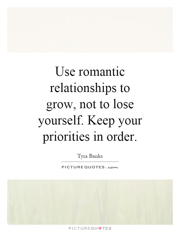 Use Romantic Relationships To Grow Not To Lose Yourself Keep
