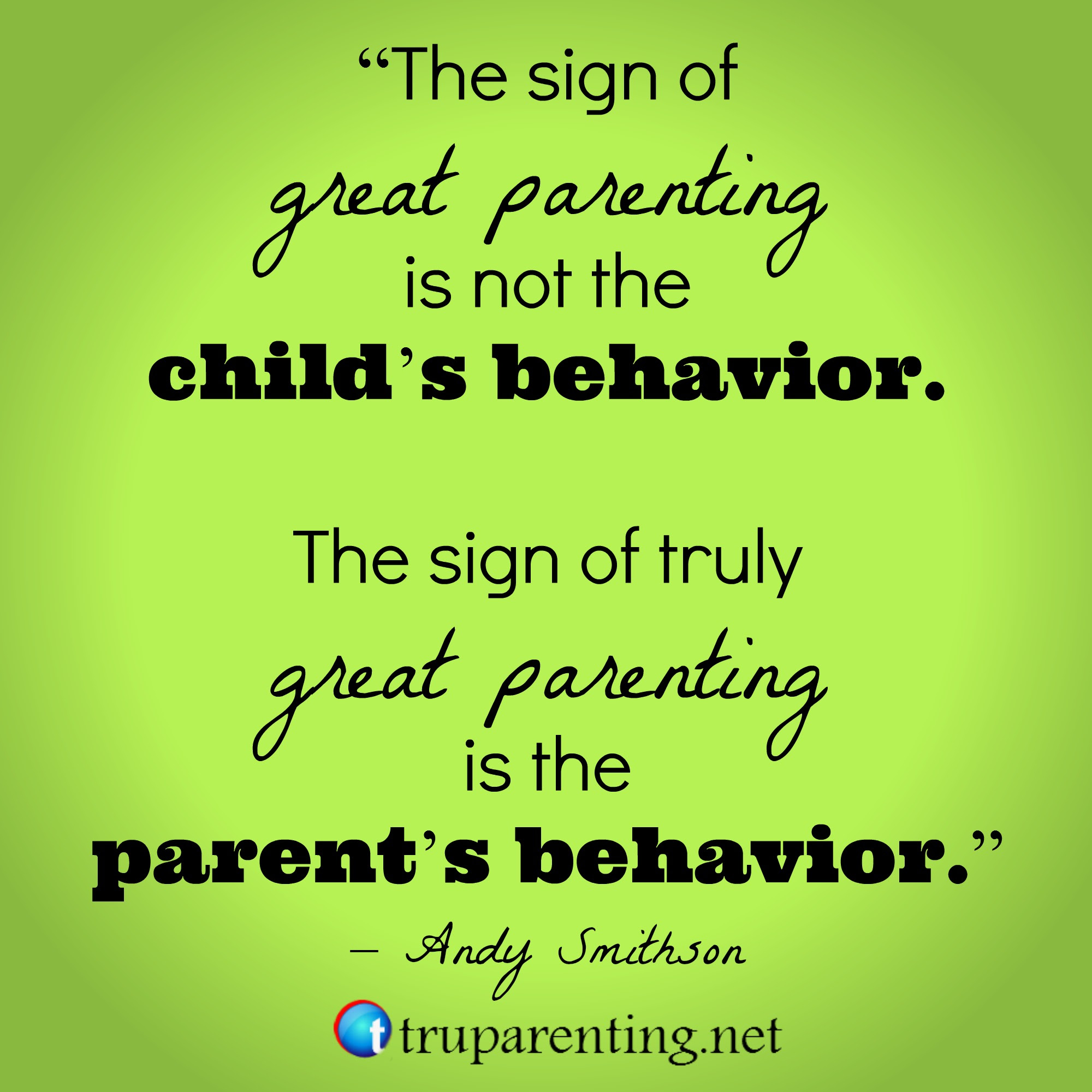 Quotes About Being A Good Parent 76 Quotes