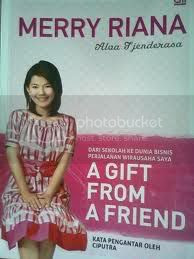 a gift from a friend, ditulis oleh merry riana