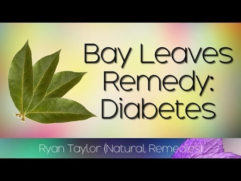 Bay Leaves: for Diabetes