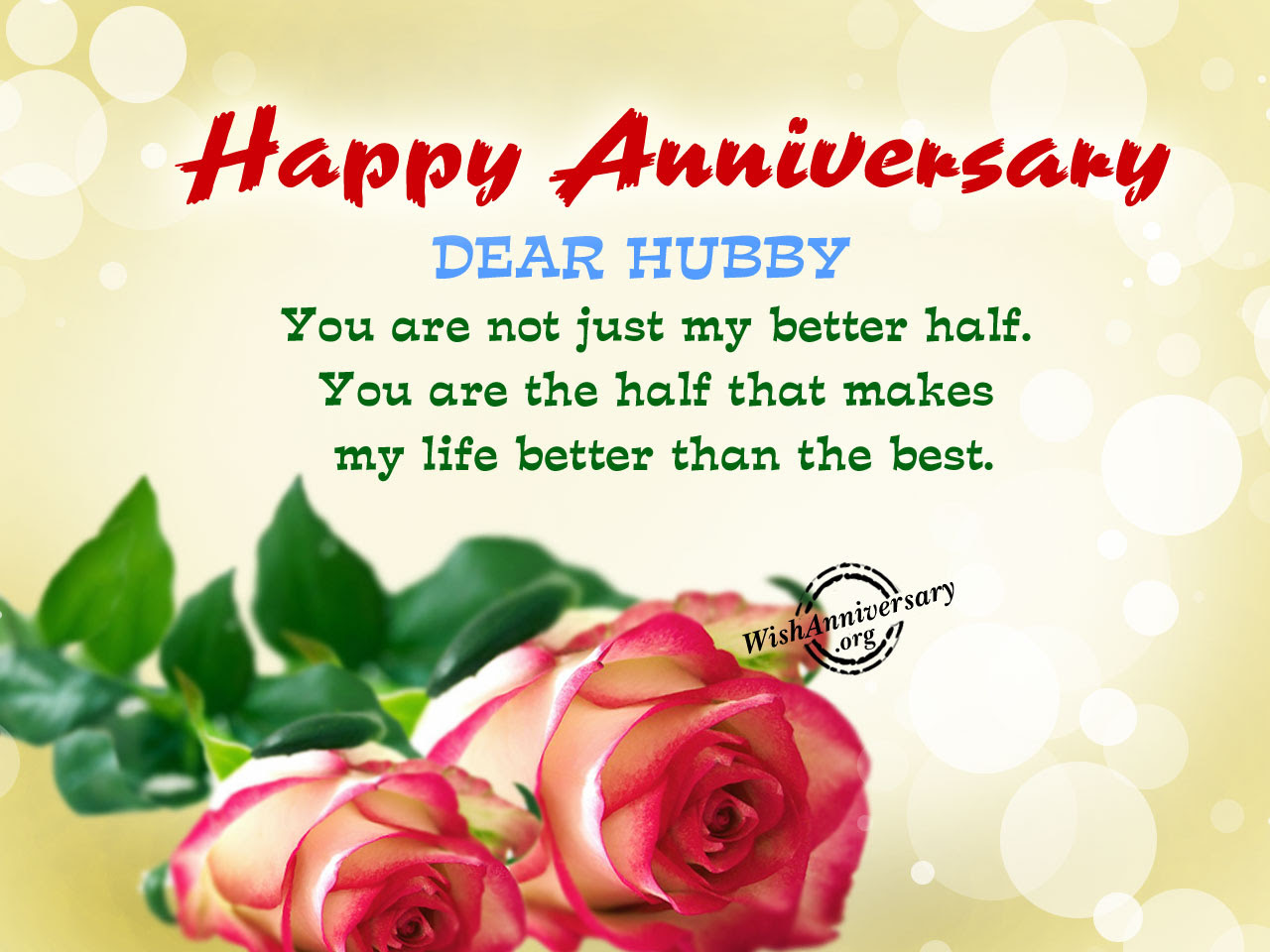 You Are Not Just My Better Halfhappy Anniversary