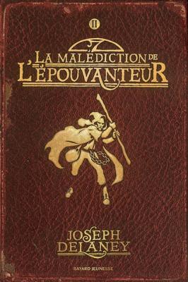 Couverture L'Epouvanteur, tome 02 : La Malédiction de l'épouvanteur