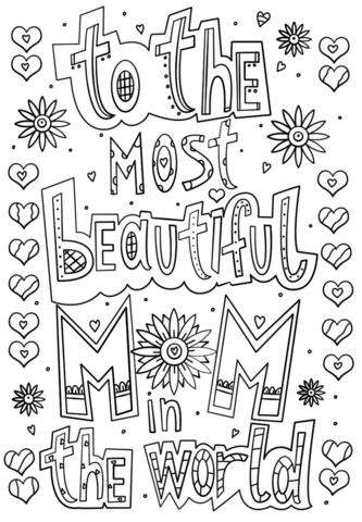 Dibujo De Para La Mamá Más Hermosa Del Mundo Para Colorear Dibujos