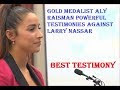 Gold medalist Aly Raisman powerful testimonies against Larry Nassar