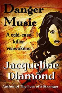 Danger Music by Jacqueline Diamond