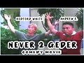 NEVER 2 GEDER Comedy tagalog Movie Andrew E and Redford White Full Movie
