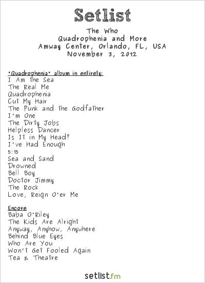 The Who Setlist Amway Center, Orlando, FL, USA 2012, 2012 Quadrophenia and More Tour