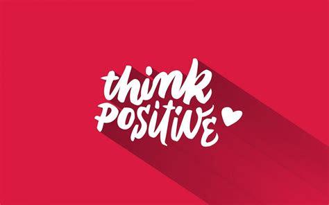 wallpaper  positive hd  typography