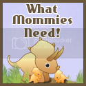 What Mommies Need