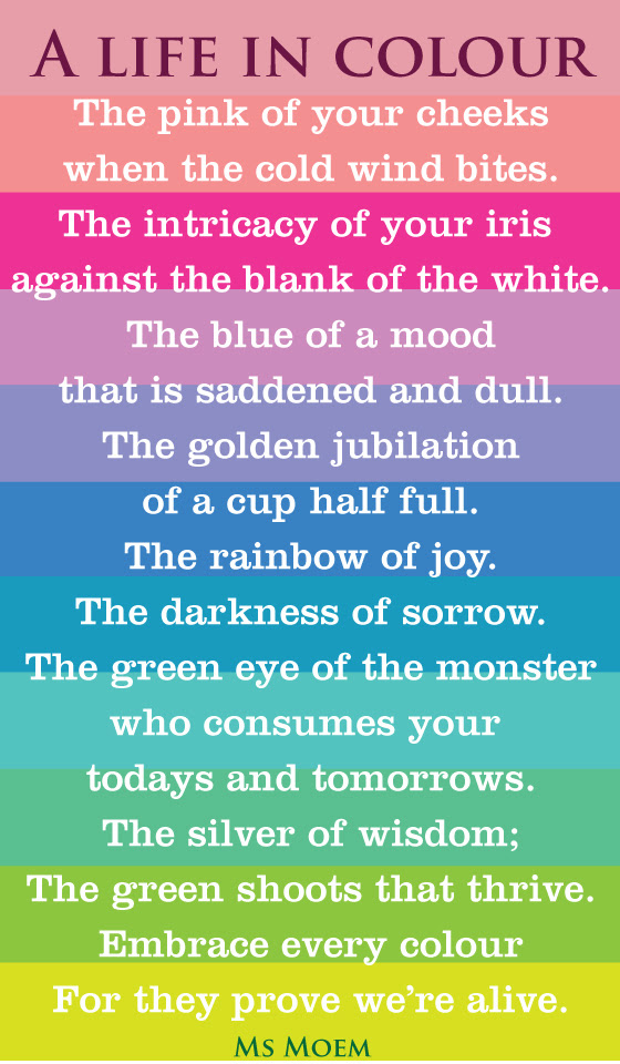 Life In Colour Ms Moem Poems Life Etc