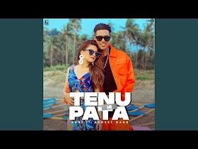 Tenu Ni Pata by Guri Song Download MP3