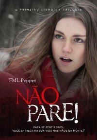 Não Pare!, FML Pepper, livro, Editora Valentina, Ebook