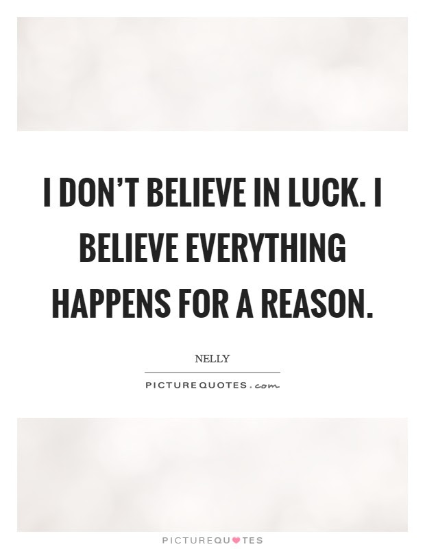Everything Happens For A Reason Quotes Sayings Everything