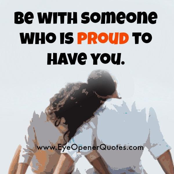 Someone Who Is Proud To Have You Eye Opener Quotes