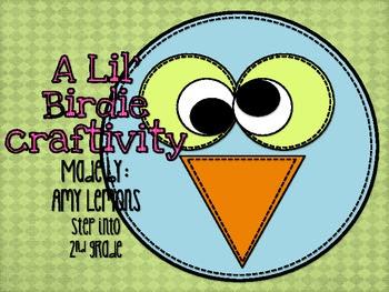 A Lil' Birdie Craftivity